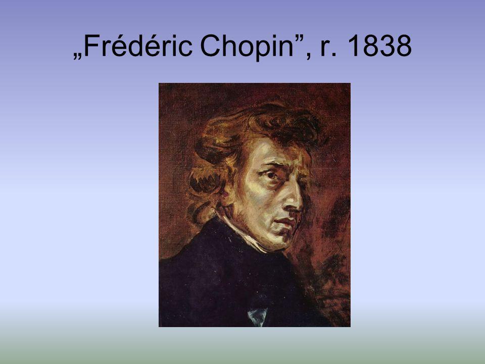 """Frédéric Chopin , r. 1838"