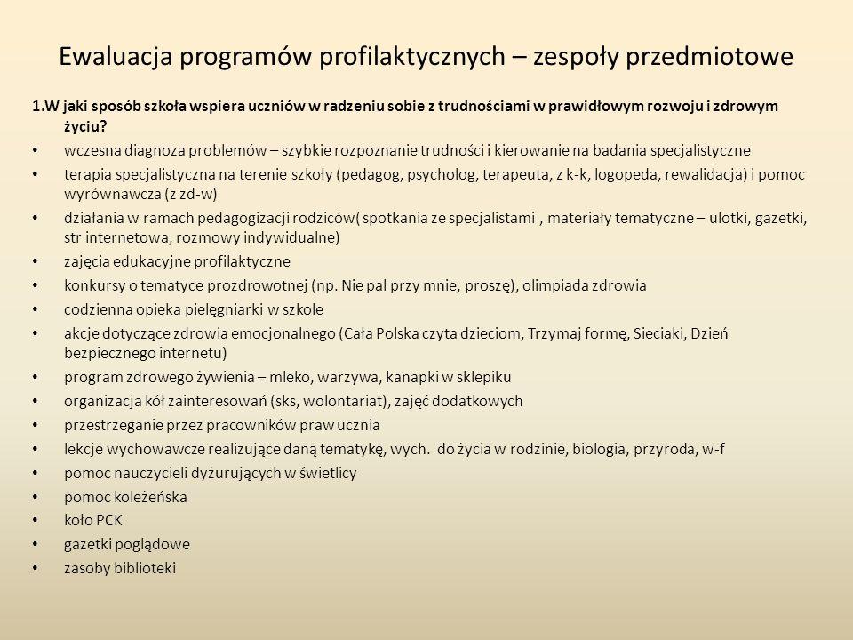 Co Państwa zdaniem powinno być priorytetem szkoły w zakresie profilaktyki?