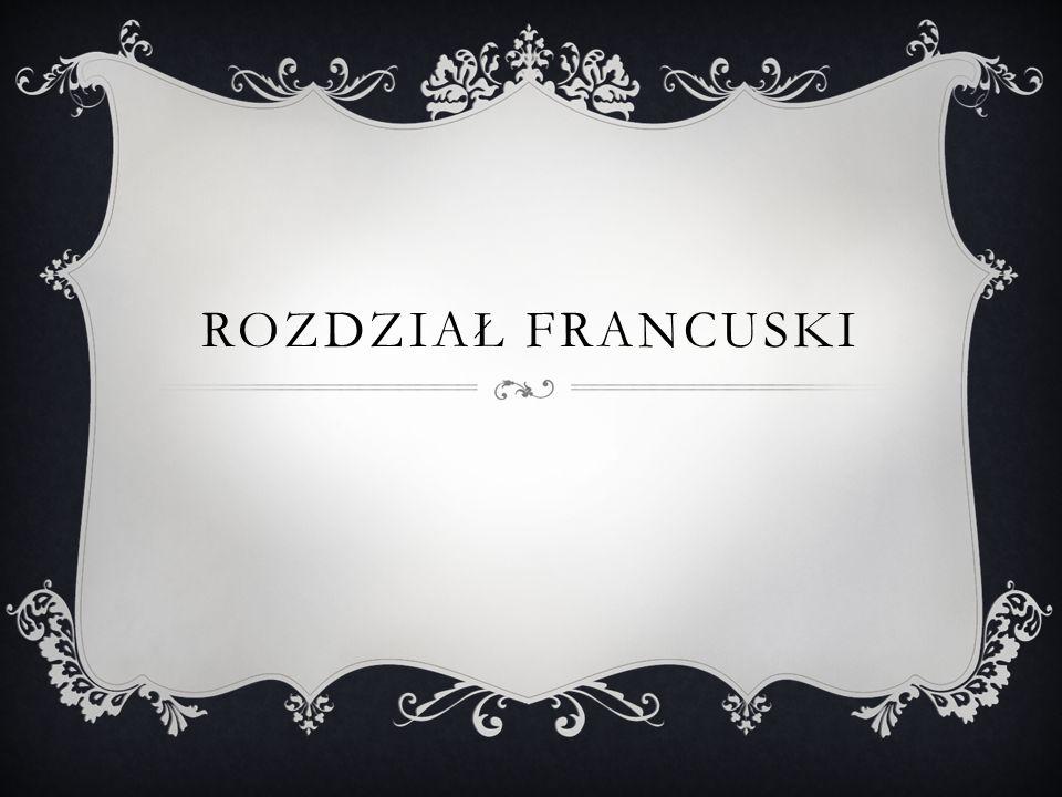 ROZDZIAŁ FRANCUSKI