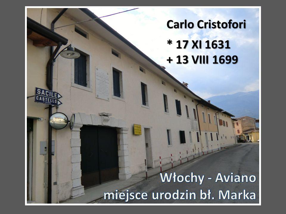 Carlo Cristofori * 17 XI 1631 + 13 VIII 1699
