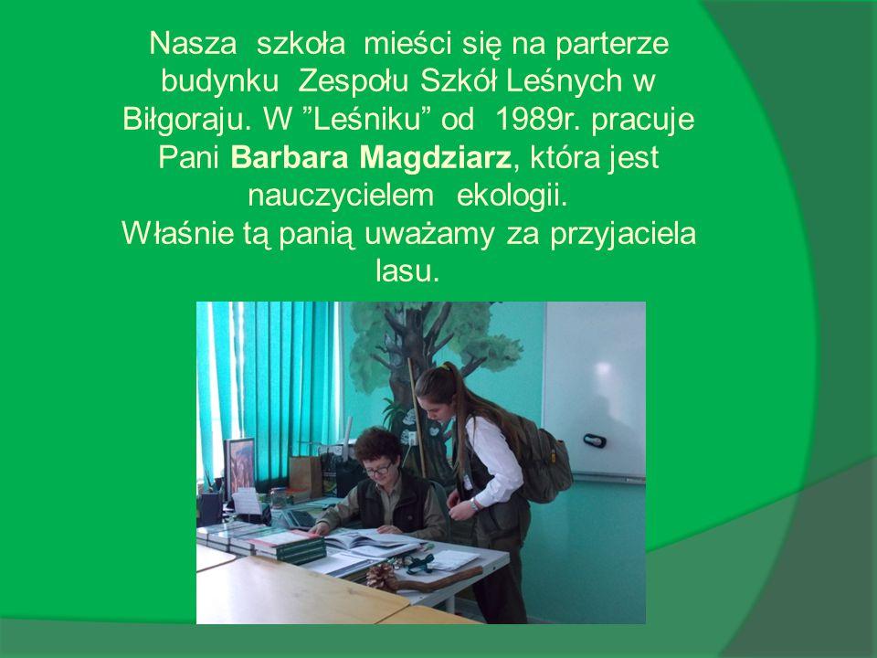 Nasza szkoła mieści się na parterze budynku Zespołu Szkół Leśnych w Biłgoraju.