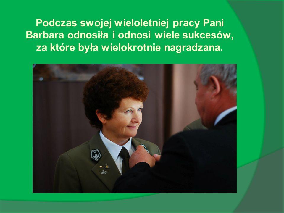 Podczas swojej wieloletniej pracy Pani Barbara odnosiła i odnosi wiele sukcesów, za które była wielokrotnie nagradzana.