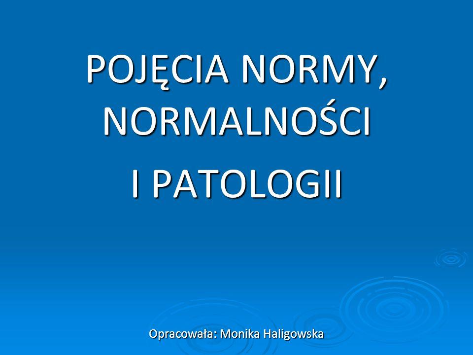 Pojęcia normy, normalności i patologii i patologii są pojęciami podstawowymi dla psychologii klinicznej.