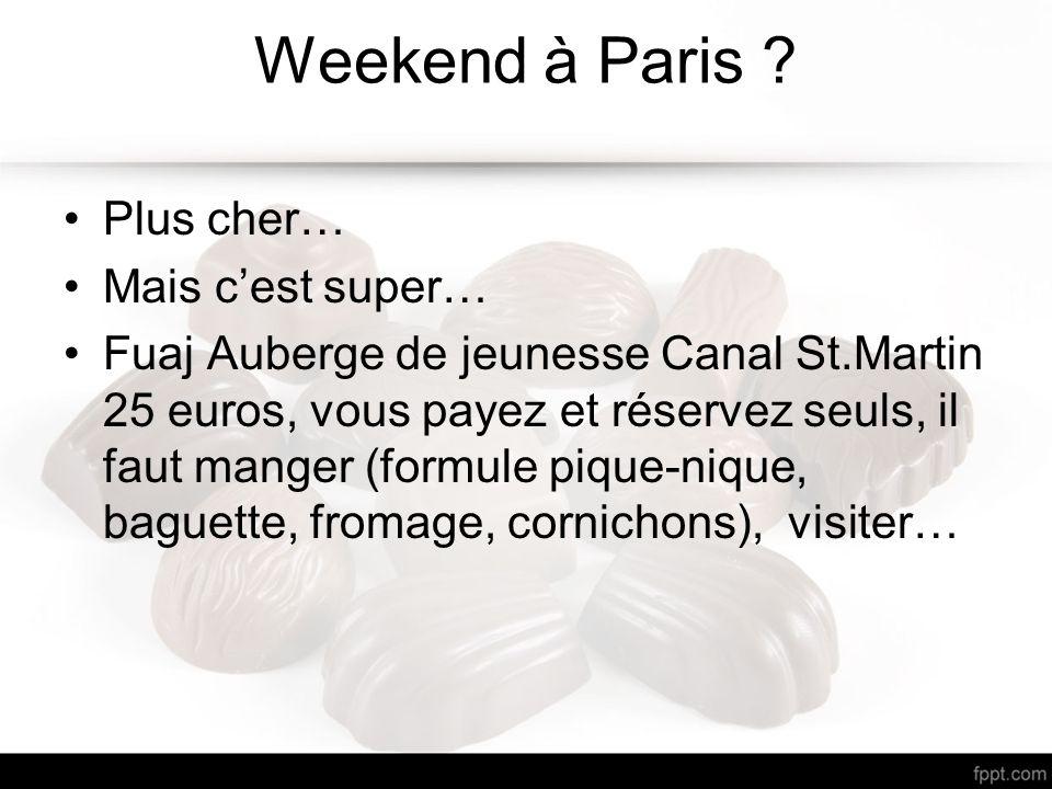 Weekend à Paris .
