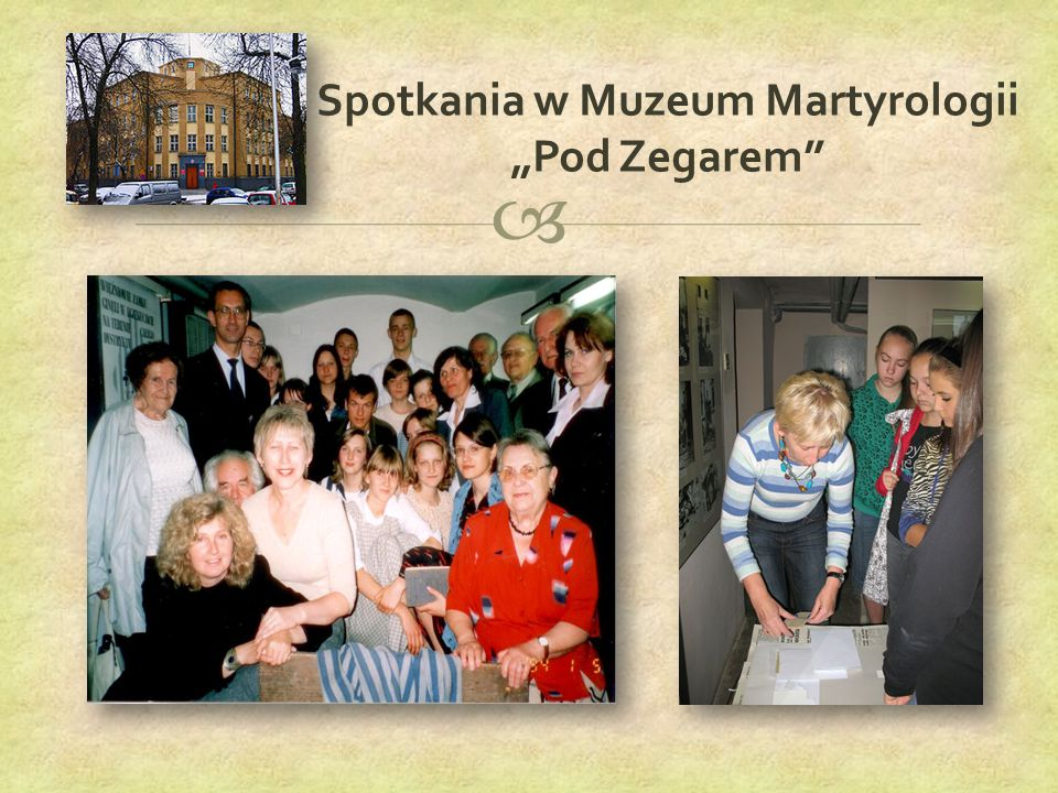 """ Spotkania w Muzeum Martyrologii """"Pod Zegarem"""