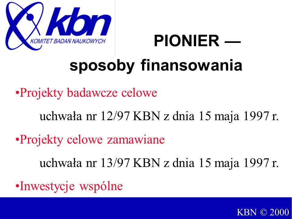 Projekty badawcze celowe uchwała nr 12/97 KBN z dnia 15 maja 1997 r.