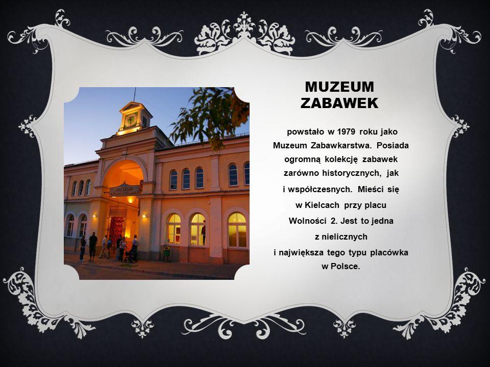 MUZEUM ZABAWEK powstało w 1979 roku jako Muzeum Zabawkarstwa.
