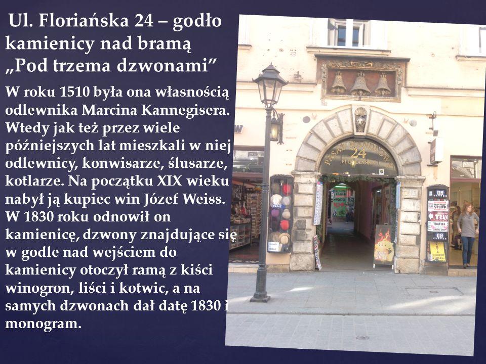 """Ul. Floriańska 24 – godło kamienicy nad bramą """"Pod trzema dzwonami"""" W roku 1510 była ona własnością odlewnika Marcina Kannegisera. Wtedy jak też przez"""