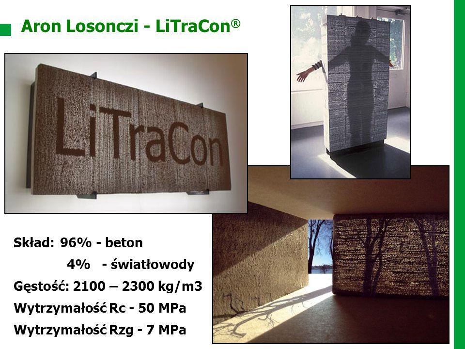 Aron Losonczi - LiTraCon ® Skład:96% - beton 4% - światłowody Gęstość: 2100 – 2300 kg/m3 Wytrzymałość Rc - 50 MPa Wytrzymałość Rzg - 7 MPa