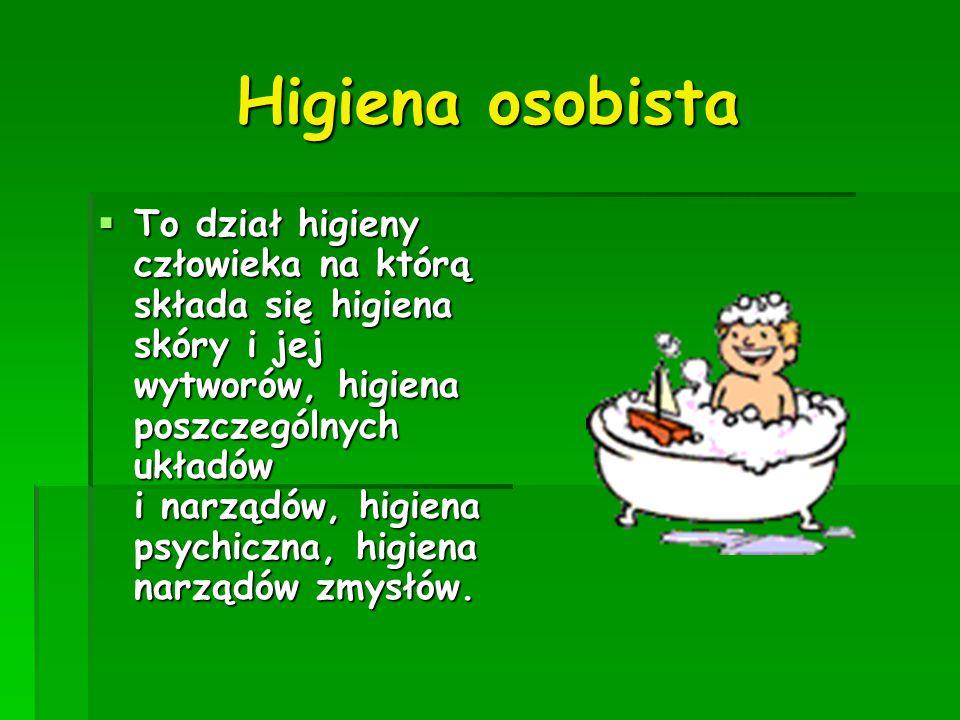  To dział higieny człowieka na którą składa się higiena skóry i jej wytworów, higiena poszczególnych układów i narządów, higiena psychiczna, higiena narządów zmysłów.