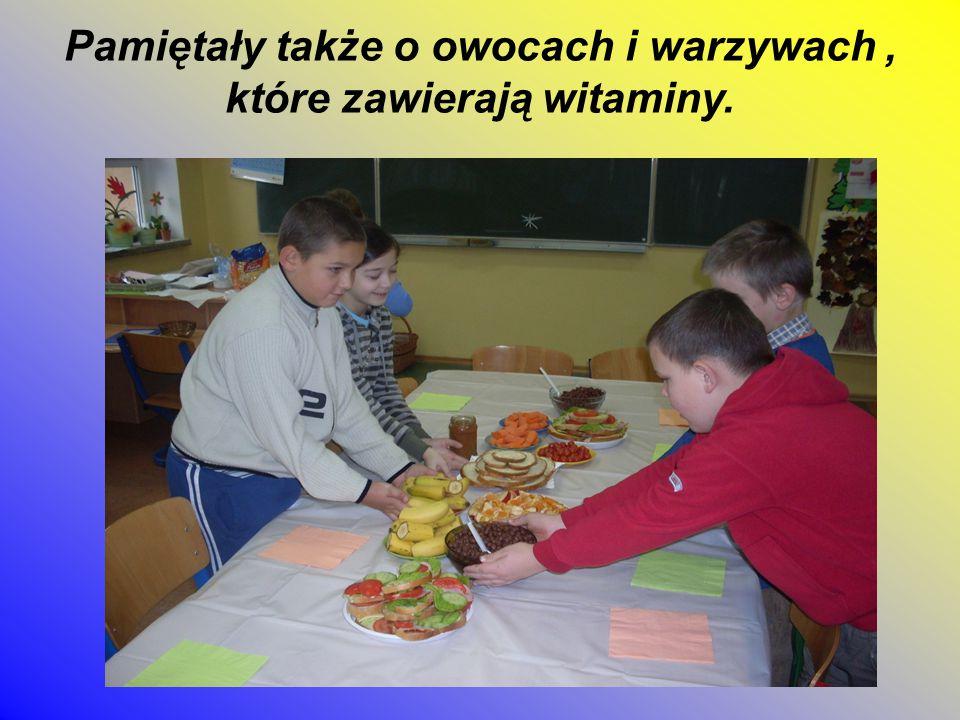 Pamiętały także o owocach i warzywach, które zawierają witaminy.