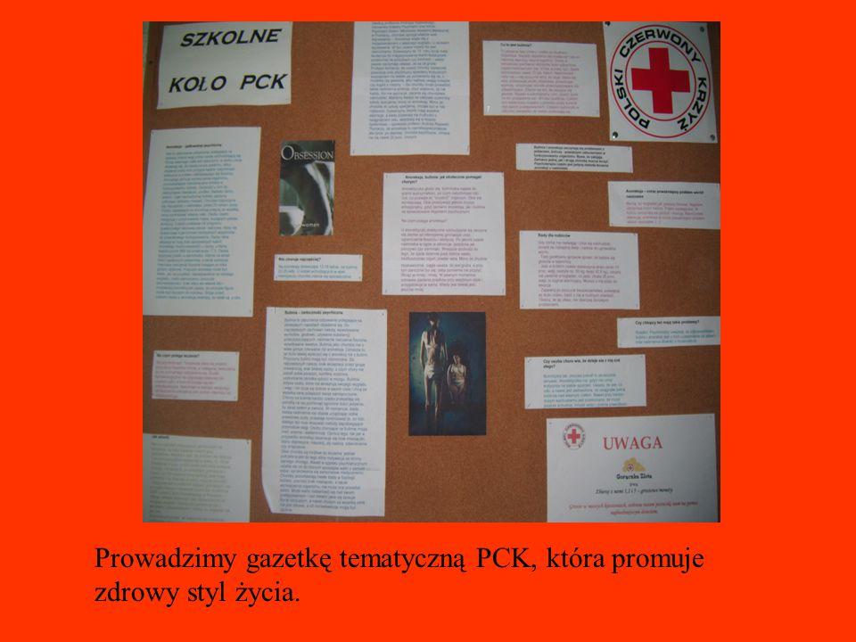 Prowadzimy gazetkę tematyczną PCK, która promuje zdrowy styl życia.