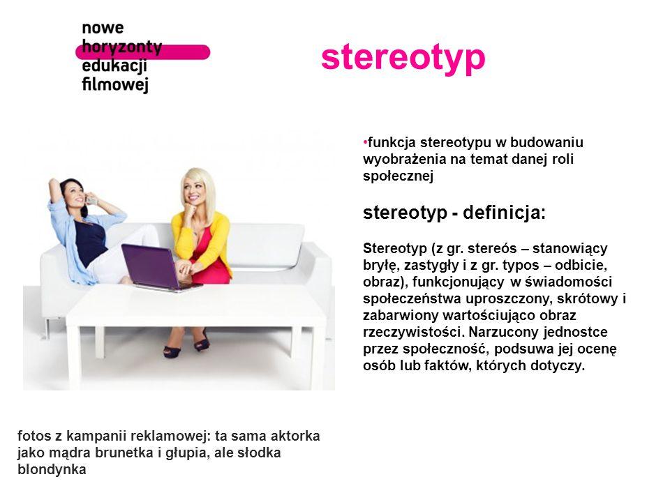 stereotyp funkcja stereotypu w budowaniu wyobrażenia na temat danej roli społecznej stereotyp - definicja: Stereotyp (z gr. stereós – stanowiący bryłę
