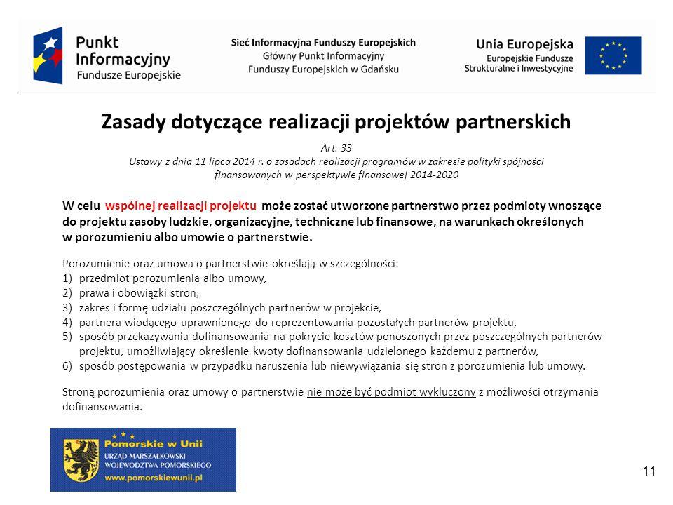 11 Zasady dotyczące realizacji projektów partnerskich Art.