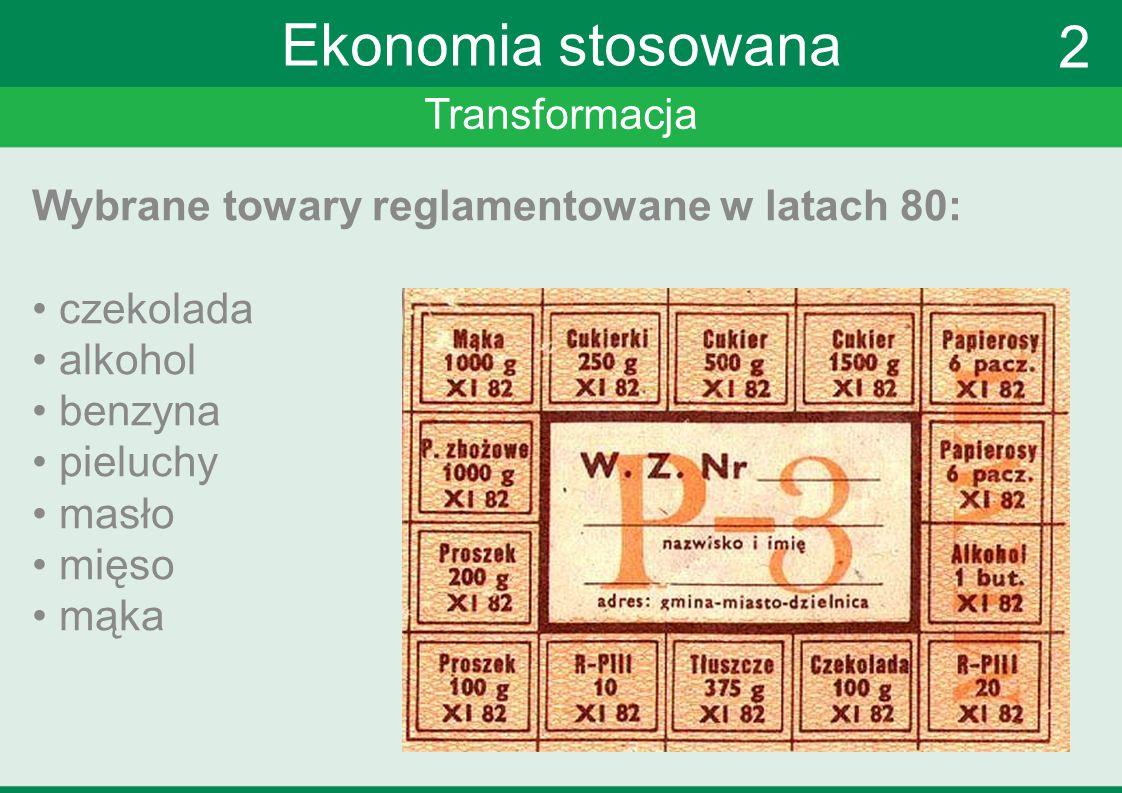 Transformacja Ekonomia stosowana Dokąd.