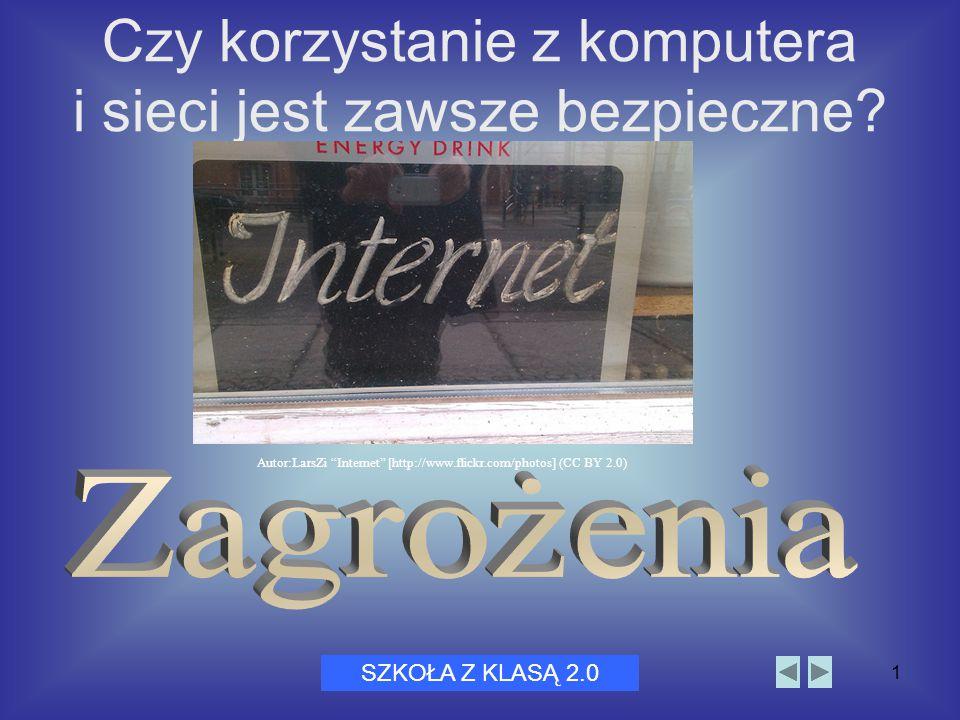 """Dni Bezpiecznego Internetu 20051 Czy korzystanie z komputera i sieci jest zawsze bezpieczne? SZKOŁA Z KLASĄ 2.0 Autor:LarsZi """"Internet"""" [http://www.fl"""