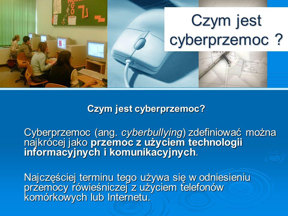 Formy Podstawowe formy cyberprzemocy to:  nękanie, straszenie, szantażowanie z użyciem Sieci,  rejestrowanie niechcianych zdjęć i filmów,  publikowanie w Internecie lub rozsyłanie przy użyciu telefonu komórkowego ośmieszających, kompromitujących informacji, zdjęć,  podszywanie się w Sieci pod rówieśników.