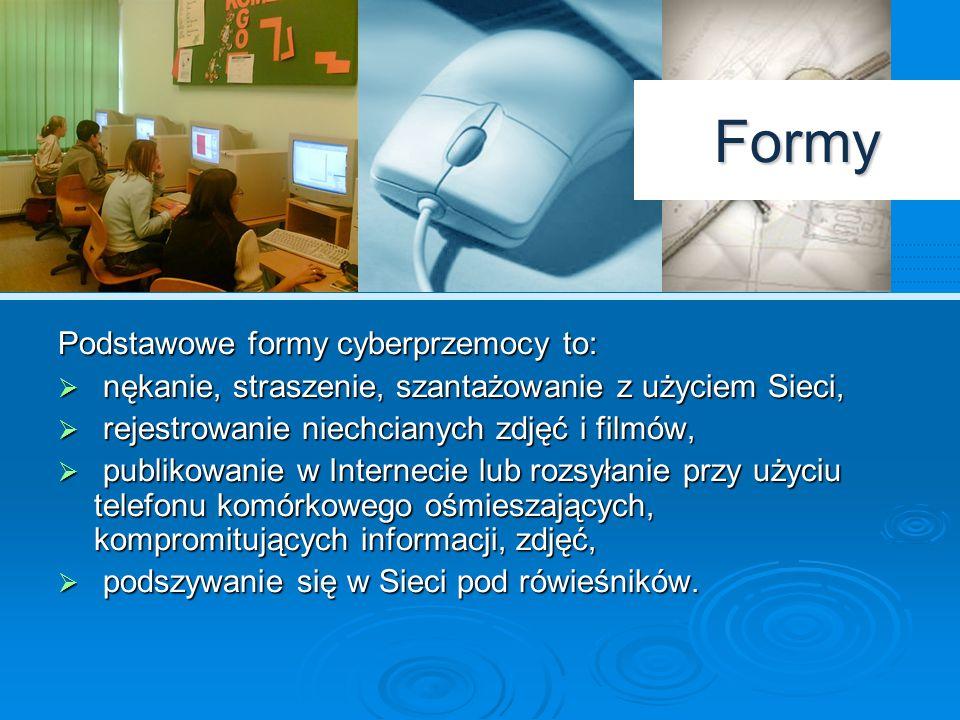 Środki cyberprzemocy  Do działań określanych mianem cyberprzemocy wykorzystywane są m.in: poczta elektroniczna, czaty, komunikatory, strony internetowe, blogi, serwisy społecznościowe, grupy dyskusyjne, telefony komórkowe, serwisy SMS i MMS.