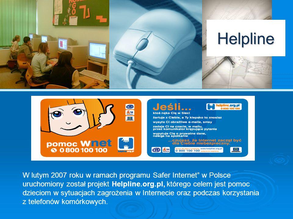 Dostępność Helpline Konsultanci Helpline.org.pl dostępni są pod bezpłatnym numerem telefonu 0 800 100 100 oraz online (komunikator) na stronie www.helpline.org.pl.