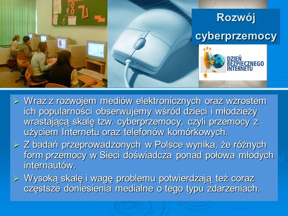 Podejmowanie cyberprzemocy Dzieci często podejmują działania określane mianem cyberprzemocy nie mając świadomości możliwych konsekwencji.