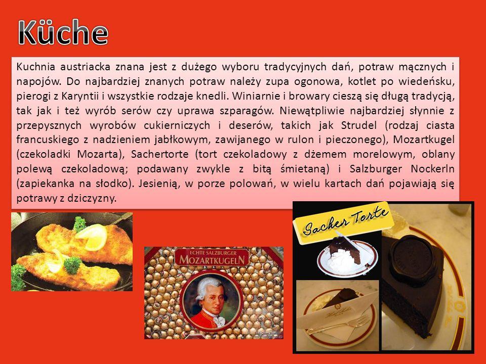 Kuchnia austriacka znana jest z dużego wyboru tradycyjnych dań, potraw mącznych i napojów. Do najbardziej znanych potraw należy zupa ogonowa, kotlet p