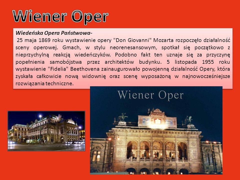 Wiedeńska Opera Państwowa- 25 maja 1869 roku wystawienie opery