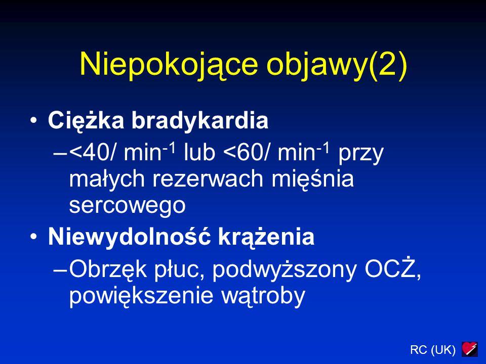 RC (UK) Częstoskurcz o wąskich zespołach QRS (Przypuszczalnie częstoskurcz nadkomorowy) NIE Leczenie farmakologiczne (zwróć uwagą na interakcje leków) TAK Kardiowersja Amiodaron jeśli jest potrzeba Niepokojące objawy RR < 90 mmHg Ból w klatce piersiowej Niewydolność krążenia HR > 200/ min -1
