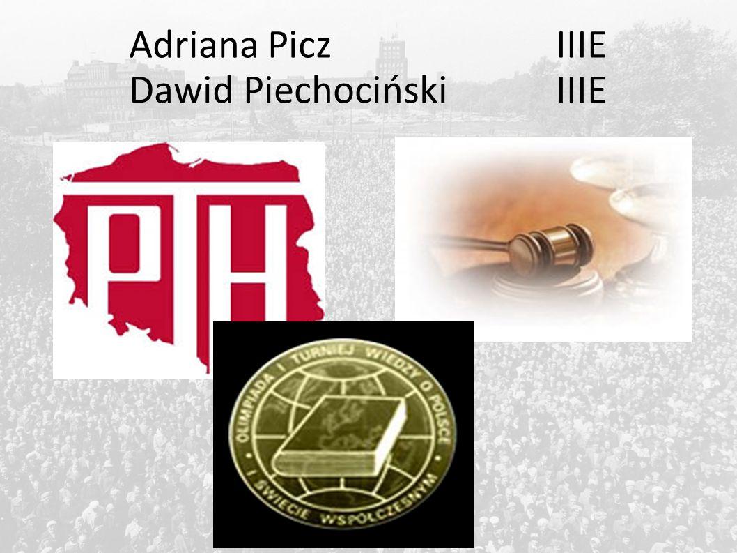 Adriana PiczIIIE Dawid PiechocińskiIIIE