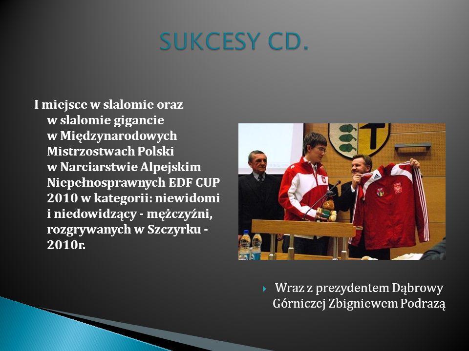 I miejsce w slalomie oraz w slalomie gigancie w Międzynarodowych Mistrzostwach Polski w Narciarstwie Alpejskim Niepełnosprawnych EDF CUP 2010 w katego