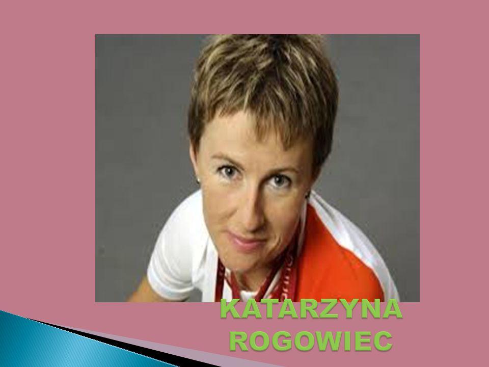 Katarzyna Rogowiec urodziła się 14 października 1977 r.