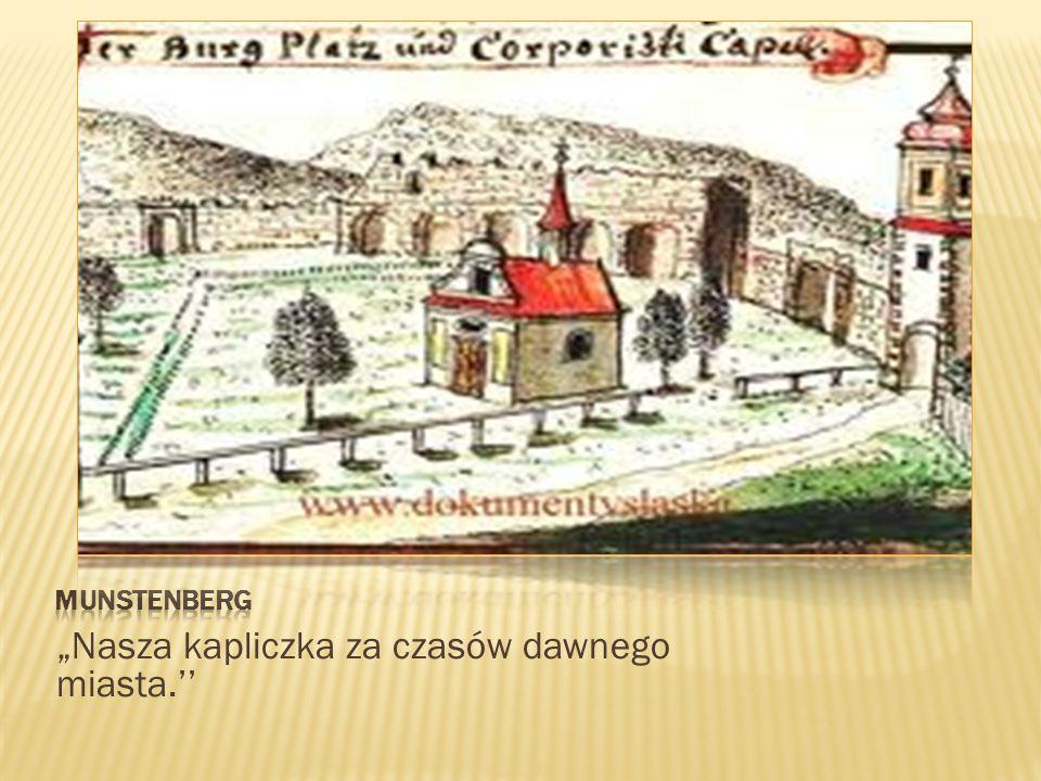 Wiosną 1817roku ówczesny proboszcz Gottwald wyremontował dość zniszczoną kaplicę z datków dobroczynnych.