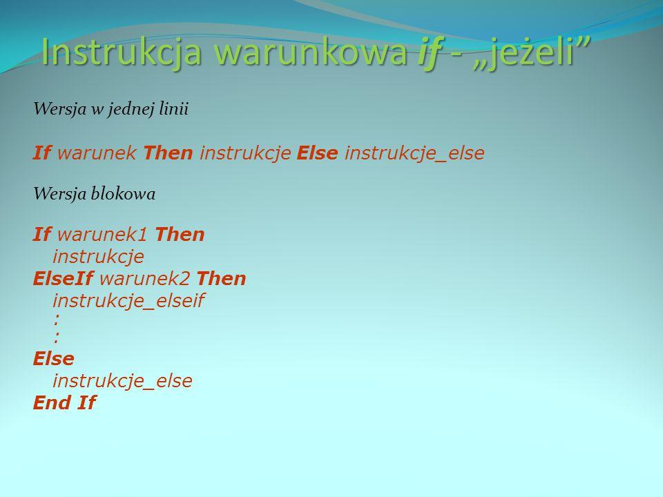 Procedury i funkcje Sub nazwa (lista_argumentów) instrukcje End Sub Function nazwa (lista_argumentów) As typ instrukcje nazwa = wyrażenie End Function