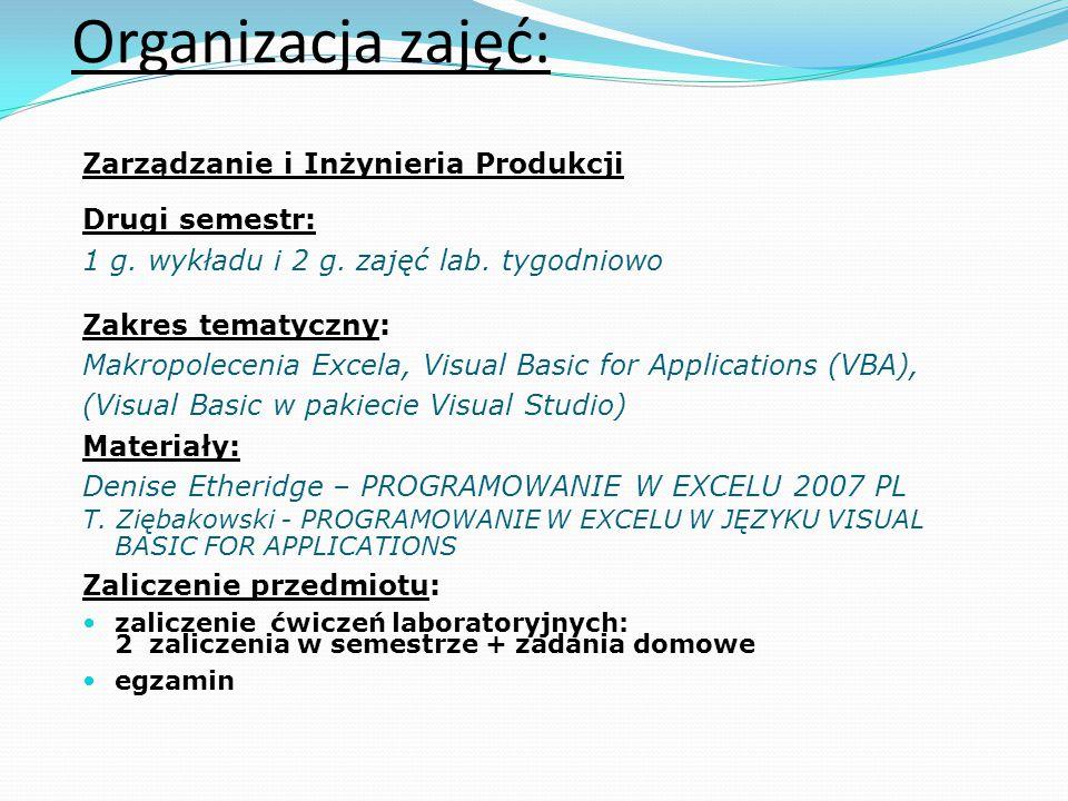 Wykładowca: mgr Tadeusz Ziębakowski p. 126 I piętro (naprzeciw dziekanatu)