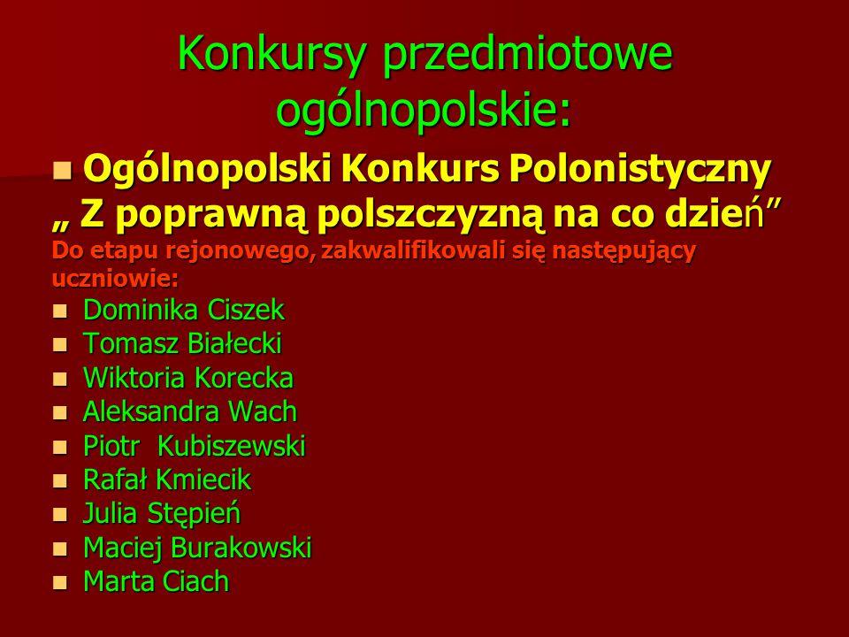 """Konkursy przedmiotowe ogólnopolskie: Ogólnopolski Konkurs Polonistyczny Ogólnopolski Konkurs Polonistyczny """" Z poprawną polszczyzną na co dzień"""" Do et"""