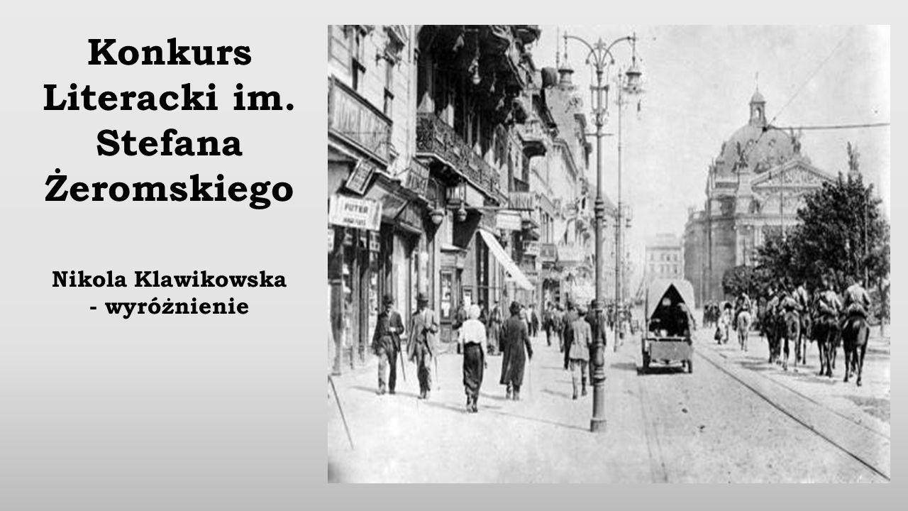 Konkurs Literacki im. Stefana Żeromskiego Nikola Klawikowska - wyróżnienie