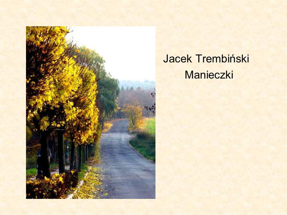 Jacek Trembiński Manieczki