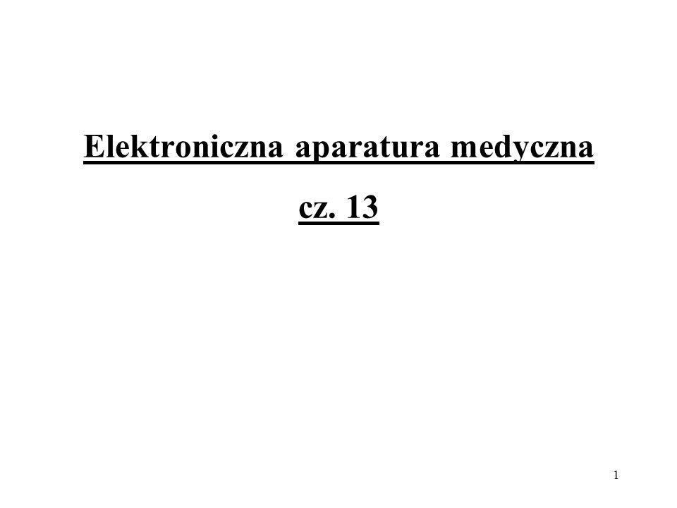 1 Elektroniczna aparatura medyczna cz. 13