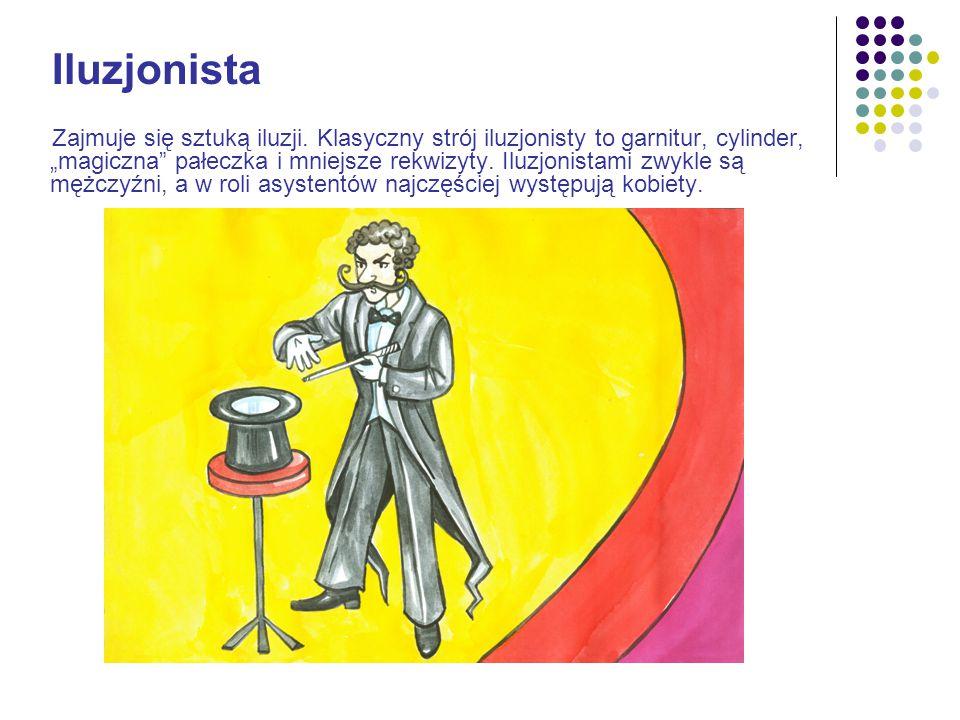 """Opracowanie: Daria Olga Sędłak źródło: Wikipedia patrz: artykuł """"W cyrku"""