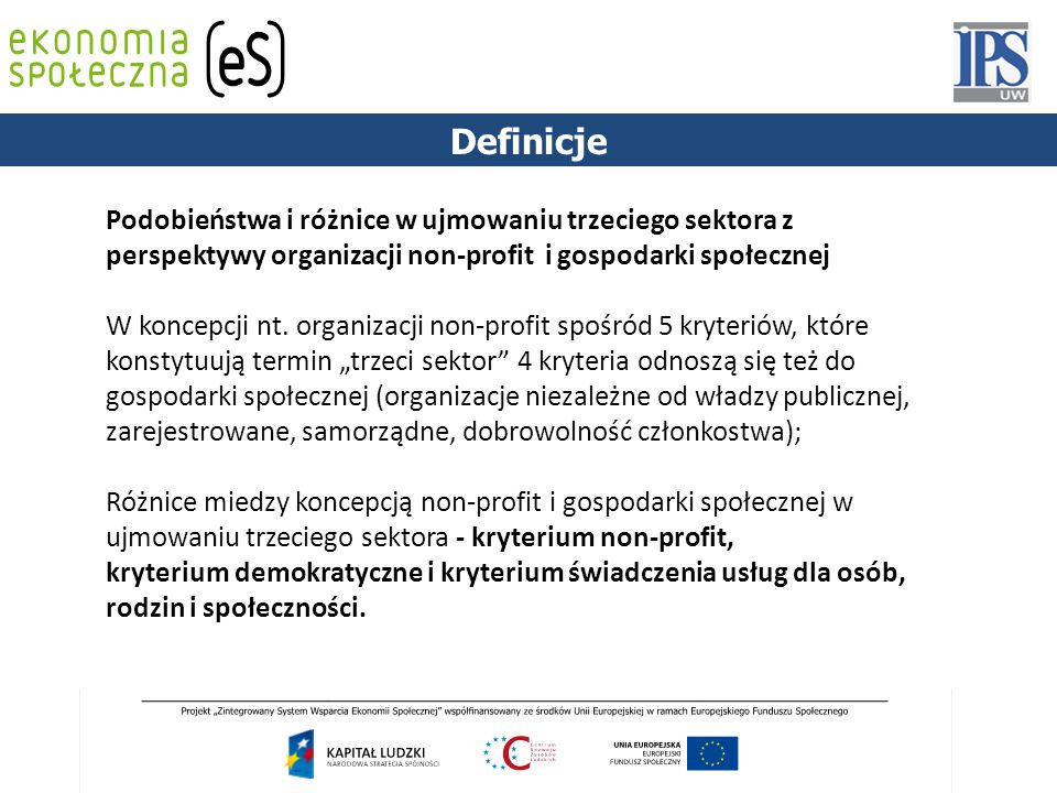 Cel działania przedsiębiorstwa społecznego pierwsza wersja DYREKTYWA 2006/123/WE PARLAMENTU EUROPEJSKIEGO I RADY z dnia 12 grudnia 2006 r.