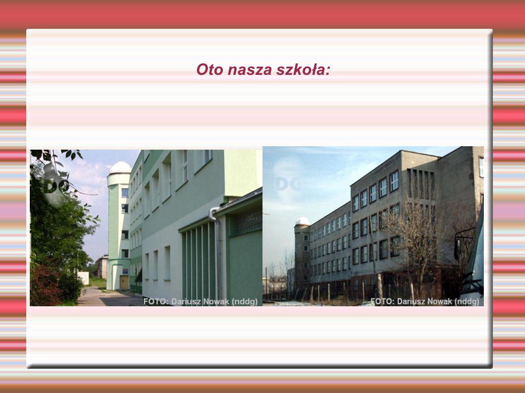 Oto nasza szkoła: