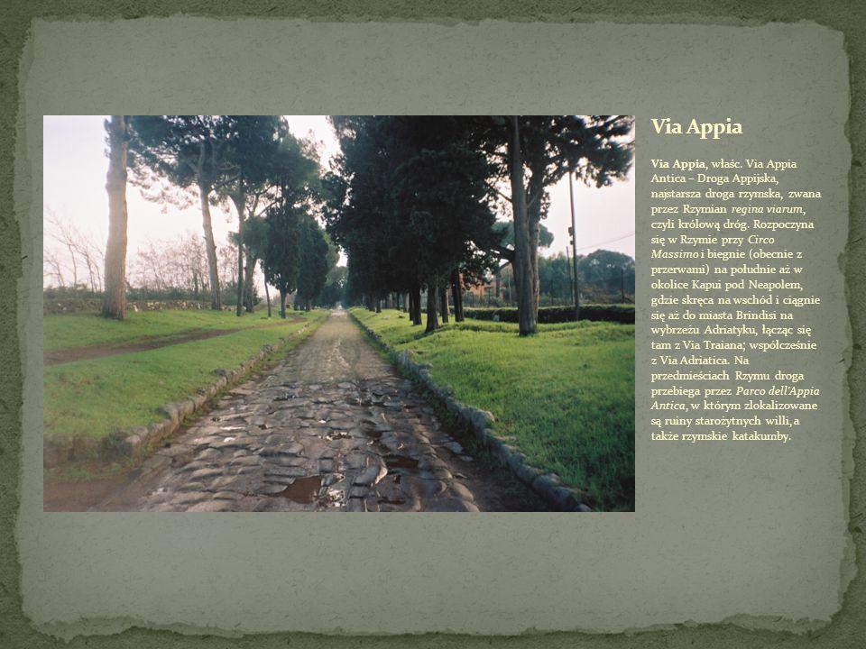 Via Appia, właśc.