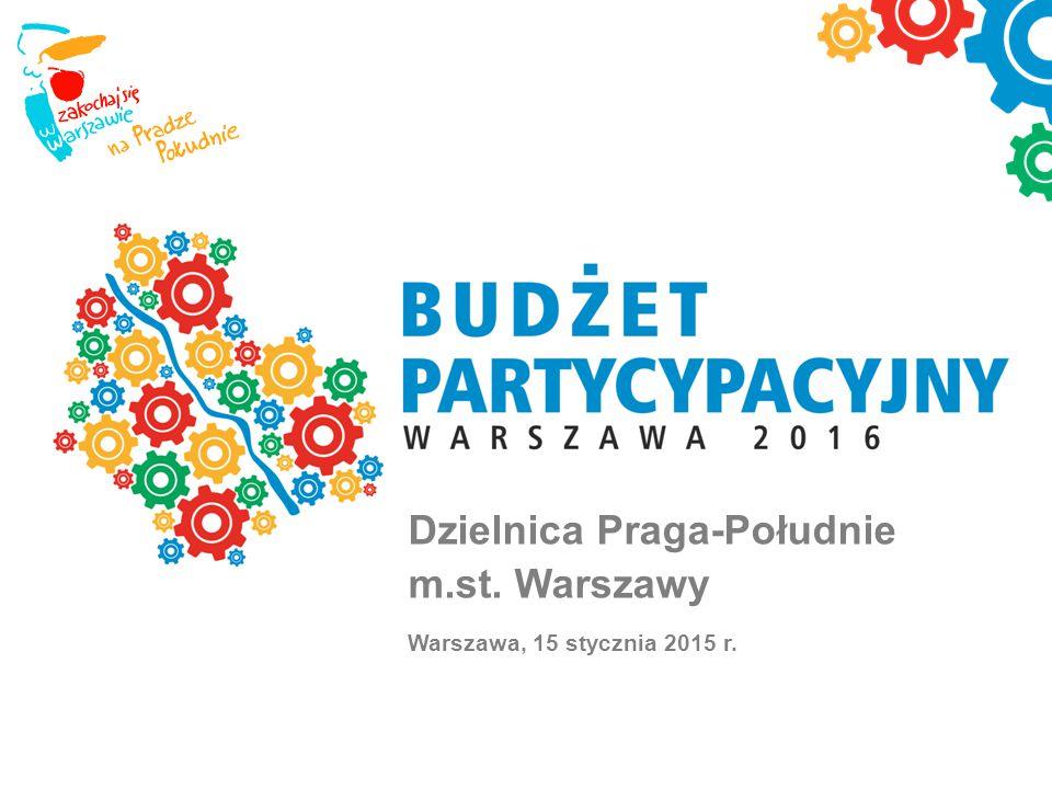 Dzielnica Praga-Południe m.st. Warszawy Warszawa, 15 stycznia 2015 r.