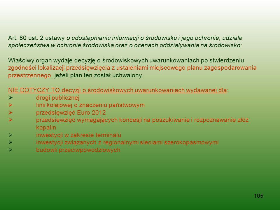 105 Art. 80 ust. 2 ustawy o udostępnianiu informacji o środowisku i jego ochronie, udziale społeczeństwa w ochronie środowiska oraz o ocenach oddziały