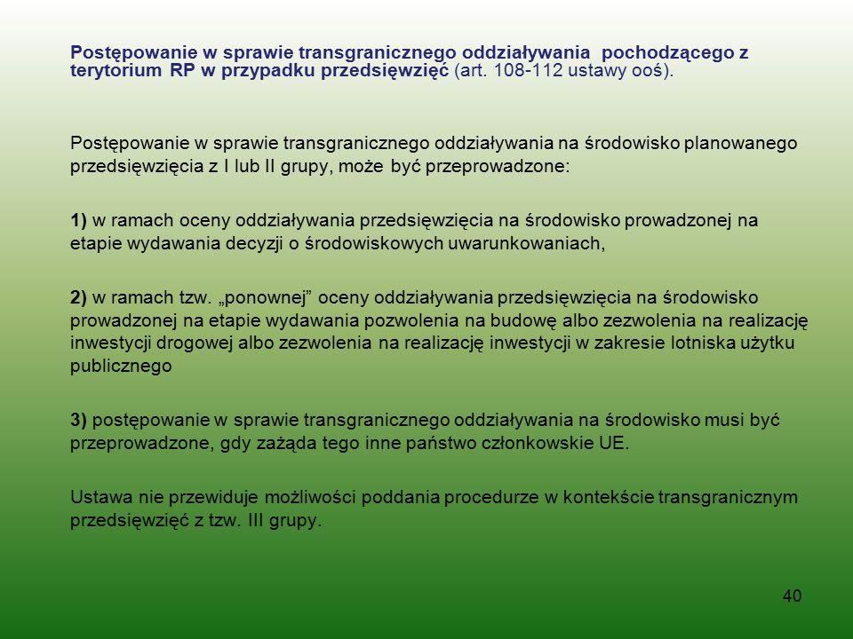 Postępowanie w sprawie transgranicznego oddziaływania pochodzącego z terytorium RP w przypadku przedsięwzięć (art. 108-112 ustawy ooś). Postępowanie w