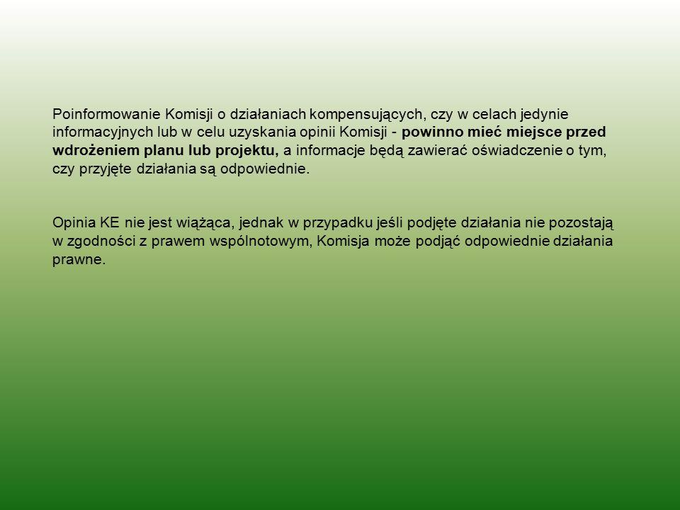 Poinformowanie Komisji o działaniach kompensujących, czy w celach jedynie informacyjnych lub w celu uzyskania opinii Komisji - powinno mieć miejsce pr