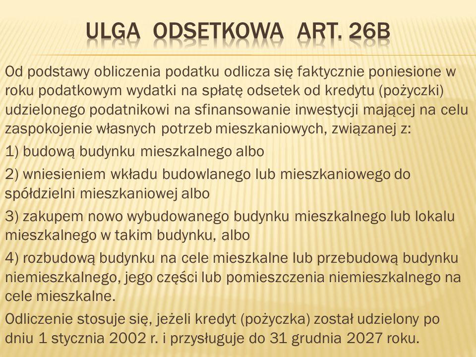 ULGI PODATKOWE OBNIŻAJĄCE PODATEK ART.27B  Podatek dochodowy, obliczony zgodnie z art.
