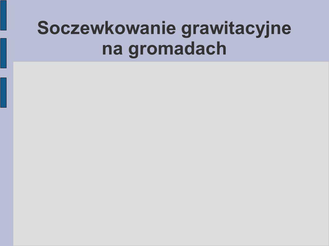 Soczewkowanie grawitacyjne na gromadach