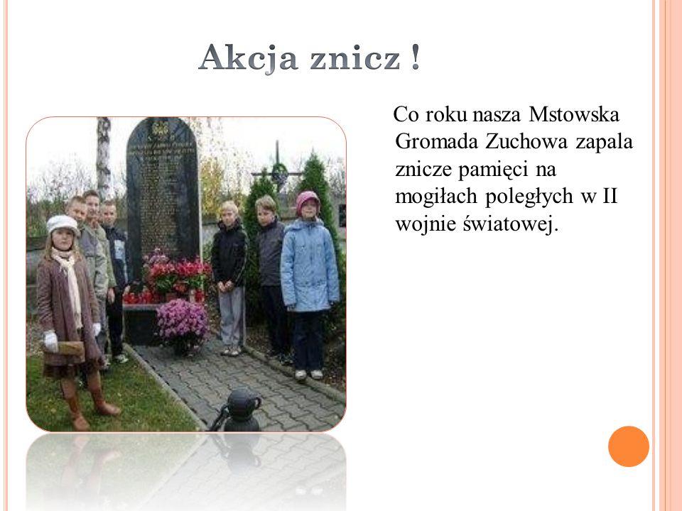 Co roku nasza Mstowska Gromada Zuchowa zapala znicze pamięci na mogiłach poległych w II wojnie światowej.