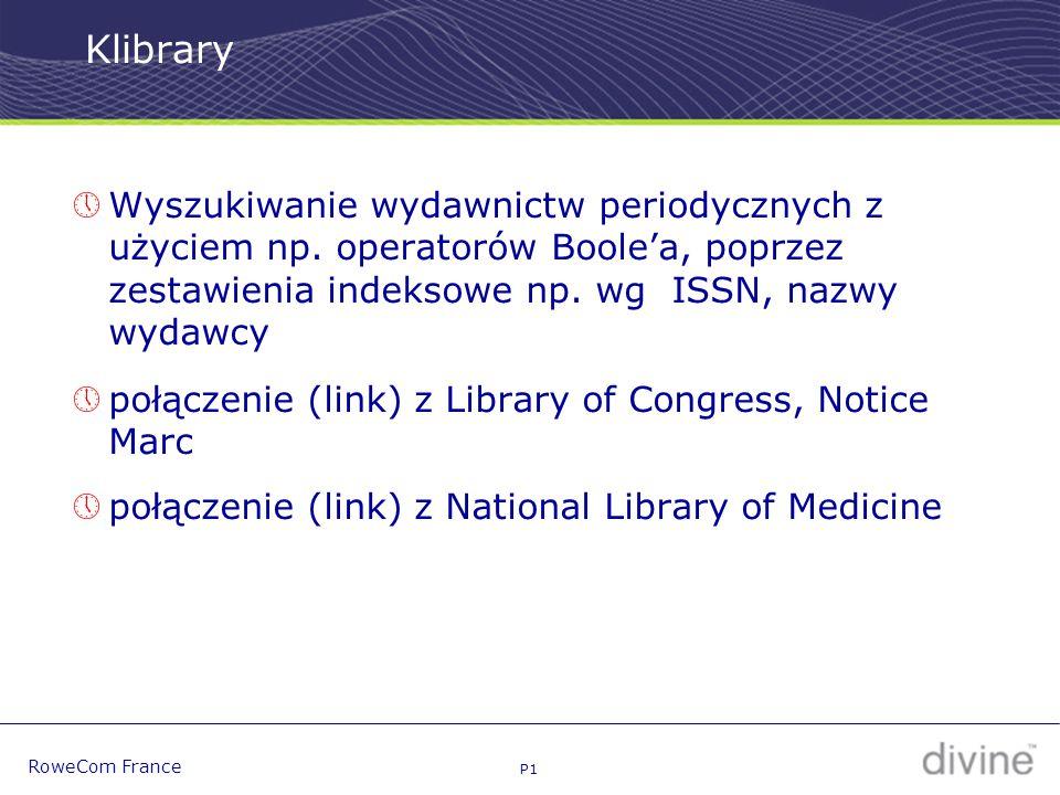 P1 RoweCom France Klibrary  Wyszukiwanie wydawnictw periodycznych z użyciem np.