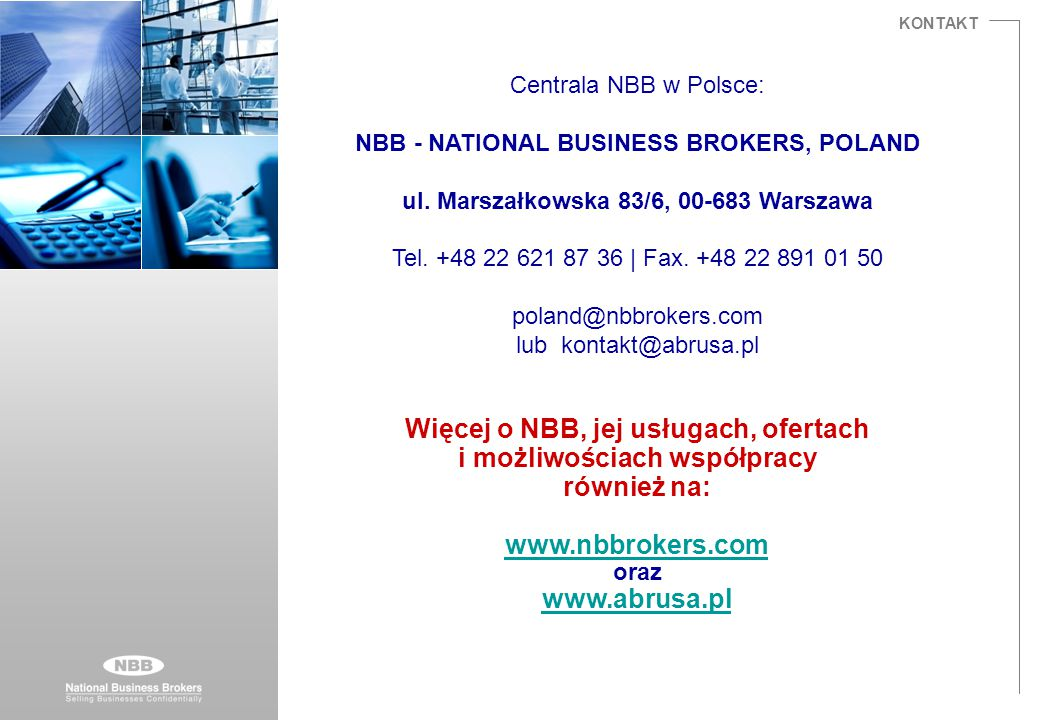 KONTAKT Centrala NBB w Polsce: NBB - NATIONAL BUSINESS BROKERS, POLAND ul.